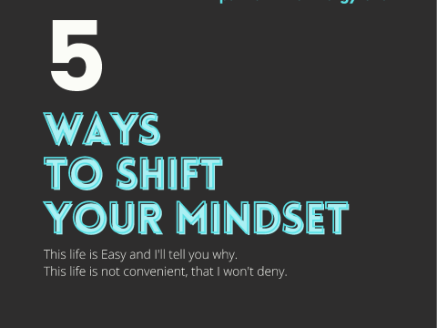 5 Ways To Shift Your Mindset by The Allergy Chef