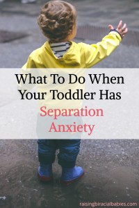 separation anxiety | clingy toddler | separation anxiety in toddlers | how to handle separation anxiety in toddlers |