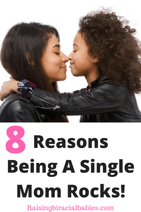 reasons why being a single mom is awesome | single motherhood | single mom | single mom life | single moms are awesome | why being a single mom is a good thing |