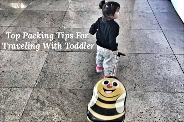 Top Packing Tips for Traveling with a Toddler