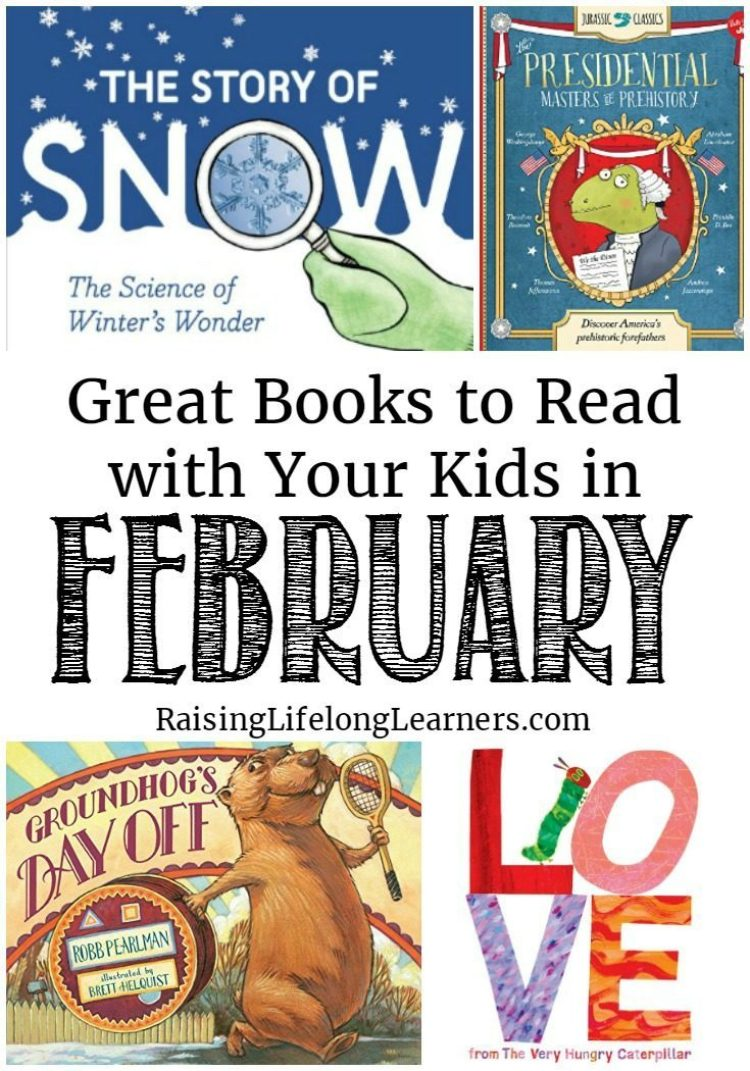 Great Books to Read with Your Kids in February-This month is full of days that give us the opportunity to introduce some incredible books to kids. Here are great books to read with your kids in February!