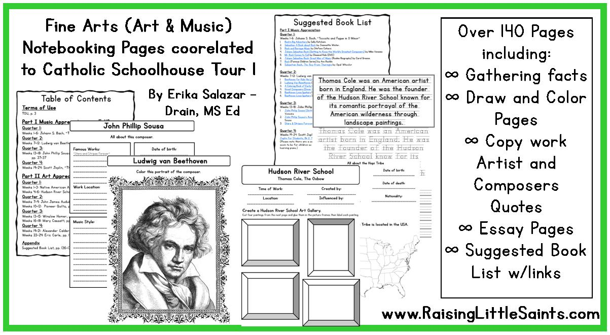 fine arts notebooking pages including music and art appreciation  fine arts notebooking pages including music and art appreciation correlated catholic schoolhouse tour 1