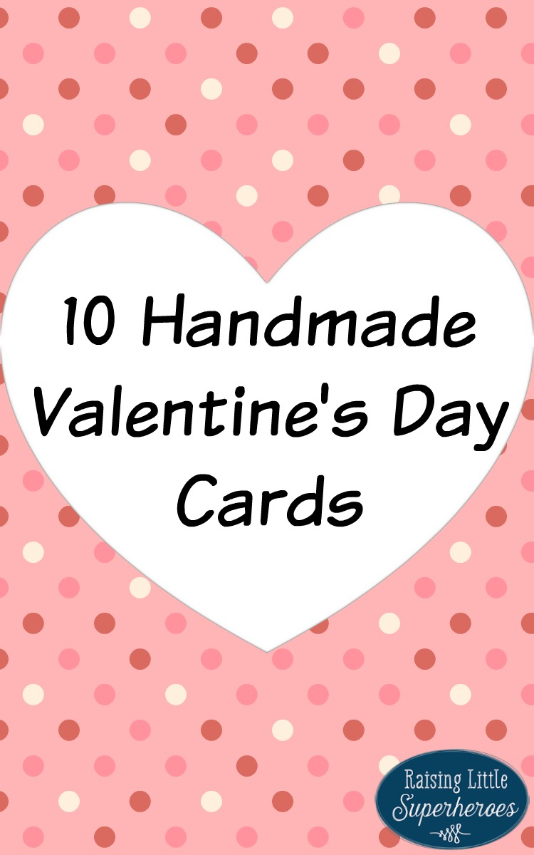 10 Handmade Valentines Day Cards