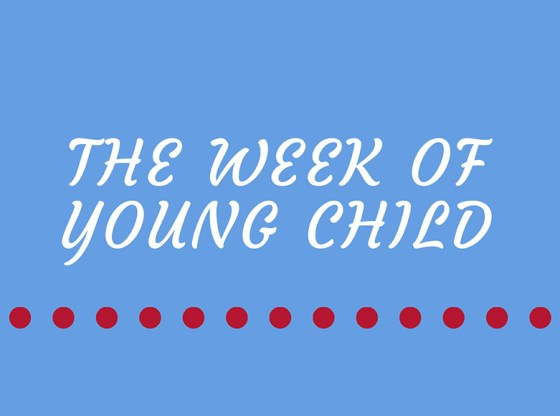 Week of the Young Child promo text.