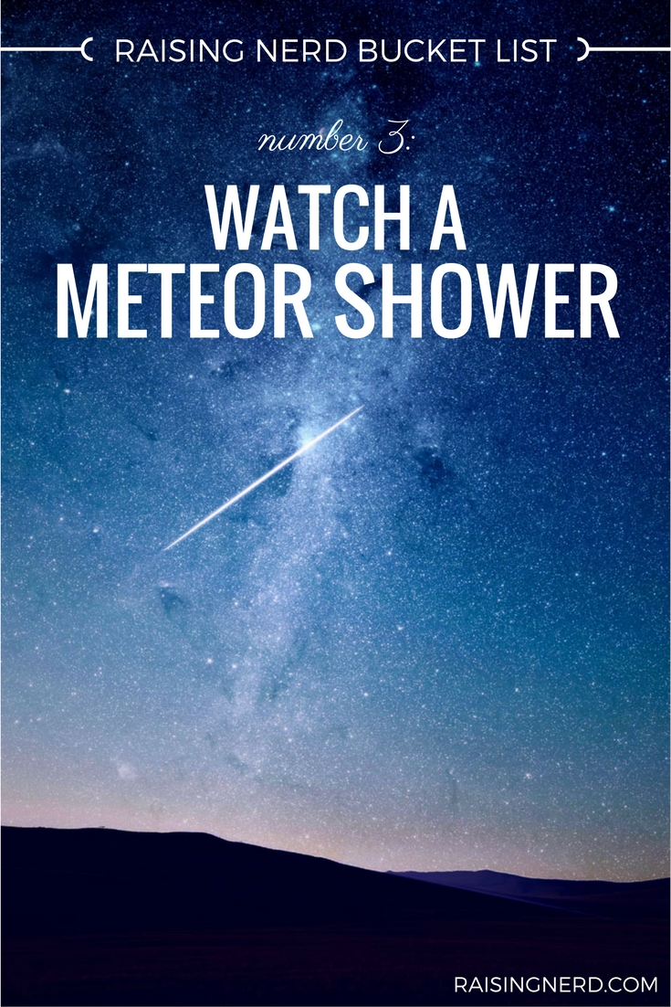 nerd bucket list meteor shower