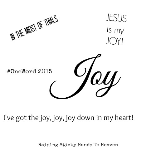 #OneWord 2015 - Danielle - Joy