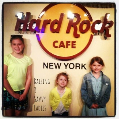 Raising 3 Savvy Ladies Hard Rock Cafe