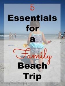 5 Essentials for a Family Beach Trip
