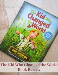 The Kid Who Changed the World Book Review + Giveaway