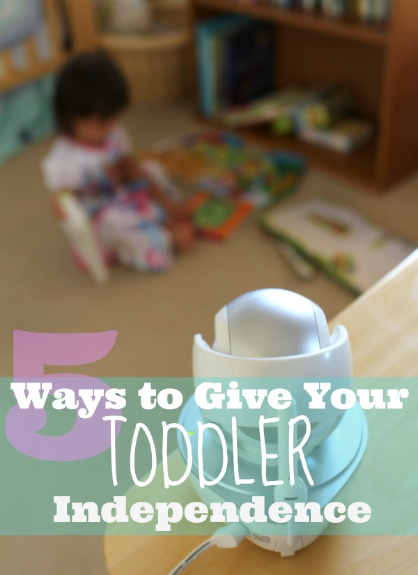 How to toddler independence