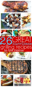 26 Hurricane Grilling Recipes to the Rescue
