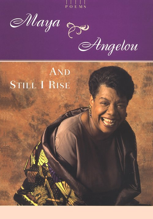 AND I STILL RISE–RIP MAYA ANGELOU