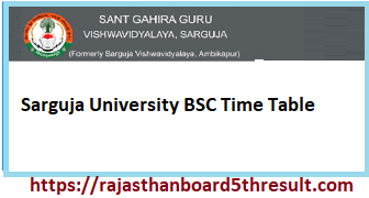 Sarguja University BSC Time Table 2021
