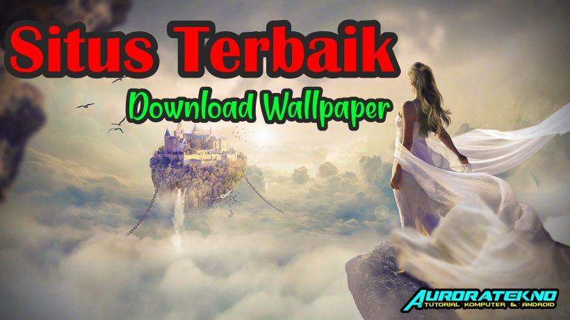 11 Situs Download Wallpaper Hd Keren Terbaik Raja Tips