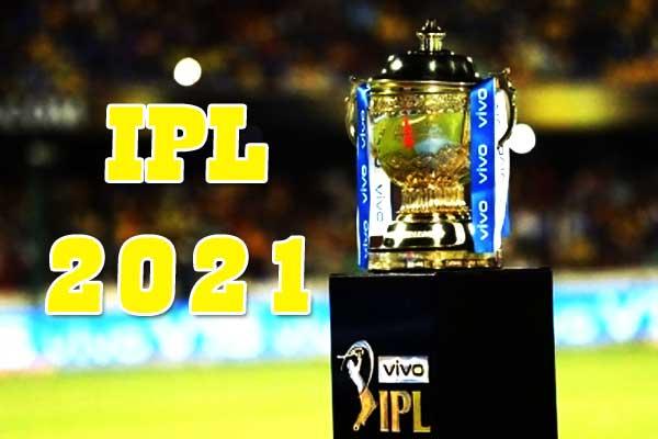 ipl-2021-will-be-held-in-uae-in-september-october-2021