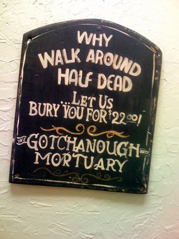 Why walk around half dead?