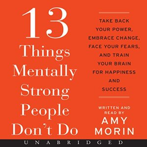 13 Things Mentally Strong People Don't Do audiobook cover art