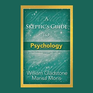 A Skeptic's Guide to Psychology audiobook cover art