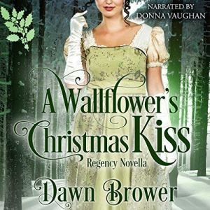 A Wallflower's Christmas Kiss audiobook cover art