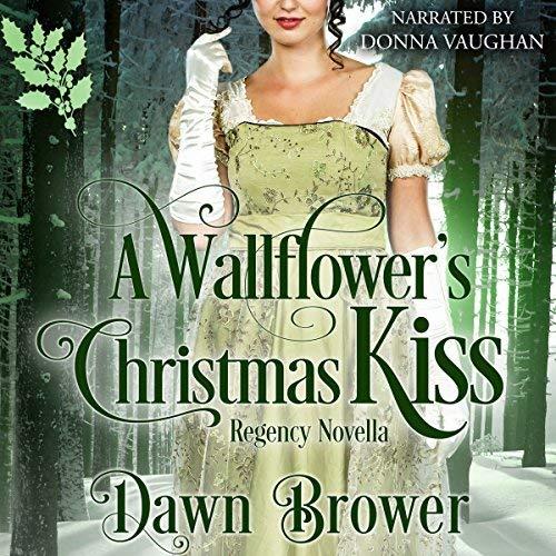 A Wallflower's Christmas Kiss audiobook cover art