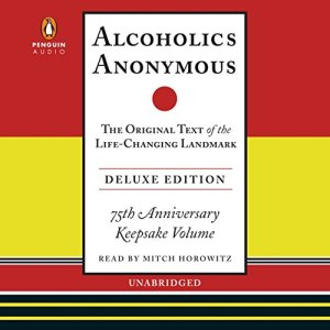 Alcoholics Anonymous, Deluxe Edition audiobook cover art