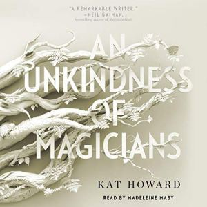 An Unkindness of Magicians audiobook cover art
