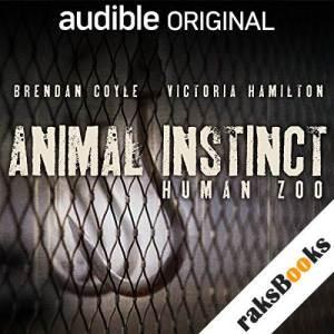 Animal Instinct: Human Zoo audiobook cover art