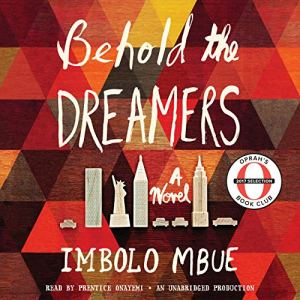 Behold the Dreamers (Oprah's Book Club) audiobook cover art