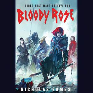 Bloody Rose audiobook cover art