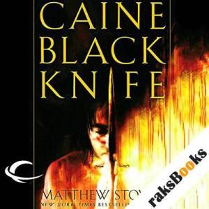Caine Black Knife audiobook cover art
