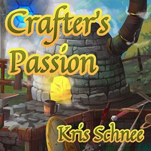 Crafter's Passion audiobook cover art