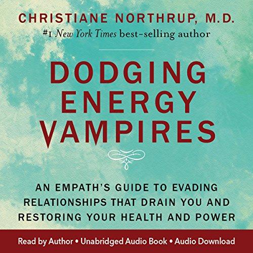 Dodging Energy Vampires audiobook cover art