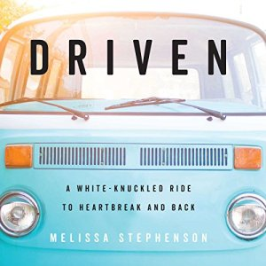 Driven: A White-Knuckled Ride to Heartbreak and Back audiobook cover art