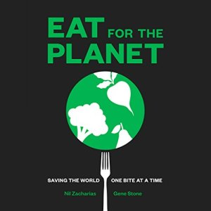 Eat for the Planet audiobook cover art