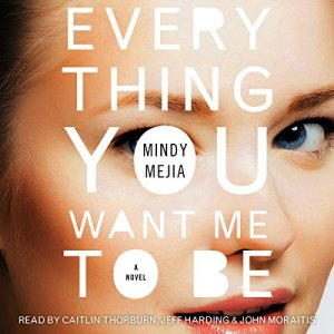 Everything You Want Me to Be audiobook cover art