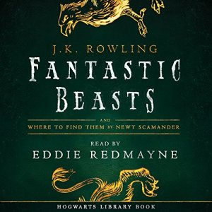 Fantastic Beasts and Where to Find Them audiobook cover art