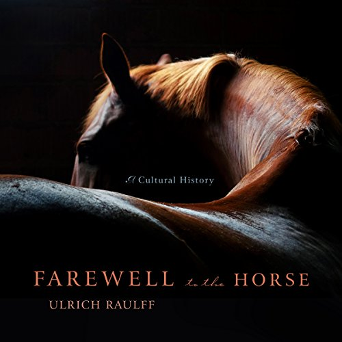 Farewell to the Horse audiobook cover art