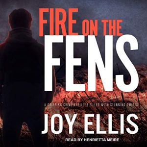 Fire on the Fens audiobook cover art