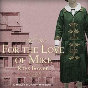 For the Love of Mike audiobook cover art