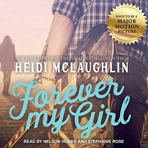 Forever My Girl audiobook cover art
