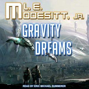 Gravity Dreams audiobook cover art