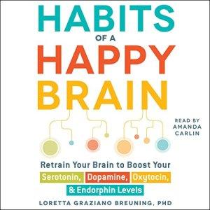 Habits of a Happy Brain audiobook cover art