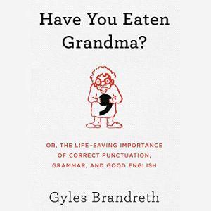 Have You Eaten Grandma? audiobook cover art