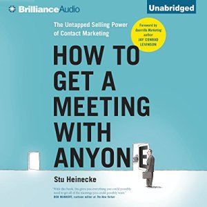 How to Get a Meeting with Anyone audiobook cover art