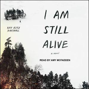 I Am Still Alive audiobook cover art