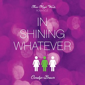 In Shining Whatever audiobook cover art