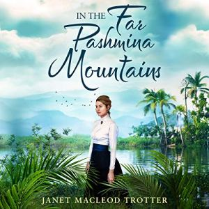 In the Far Pashmina Mountains audiobook cover art