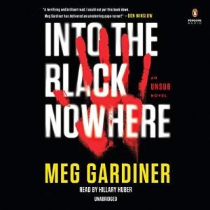Into the Black Nowhere audiobook cover art