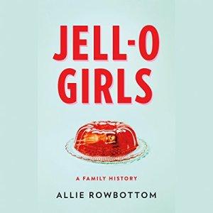 JELL-O Girls audiobook cover art