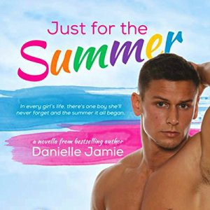 Just for the Summer audiobook cover art